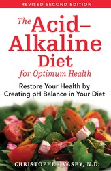 The Acid-Alkaline Diet for Optimum Health