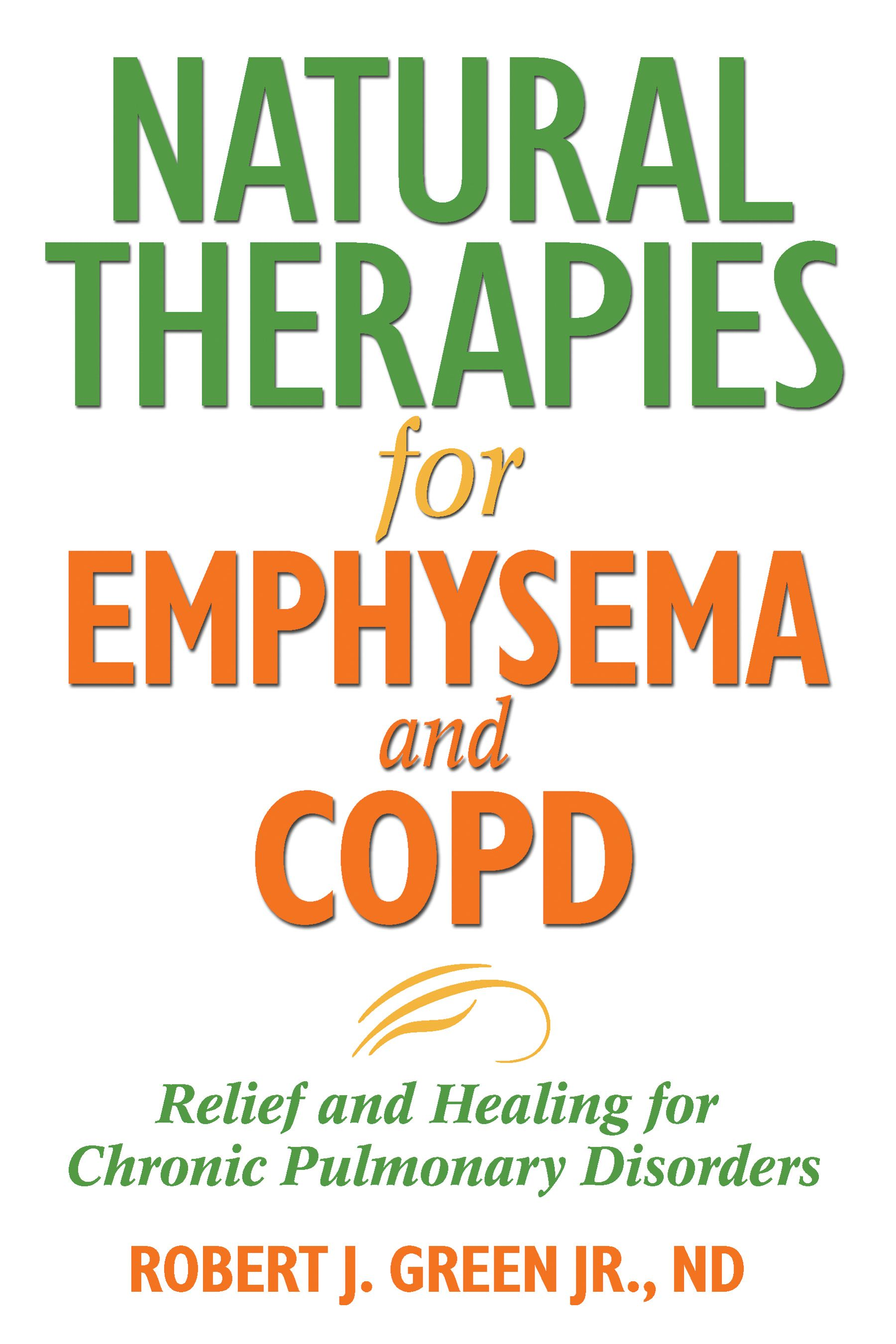 Natural therapies for emphysema and copd 9781594771637 hr