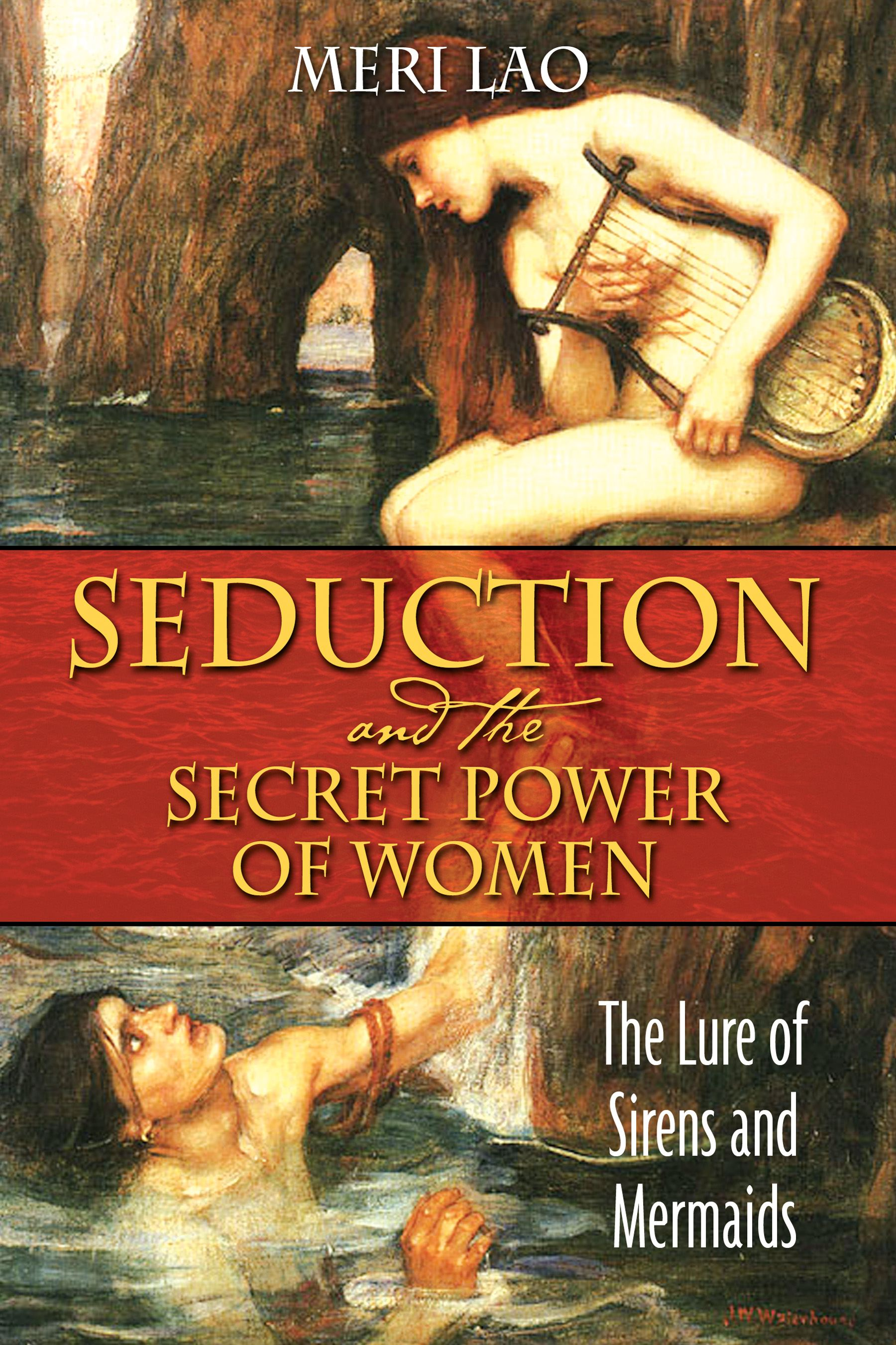 Seduction and the secret power of women 9781594772016 hr