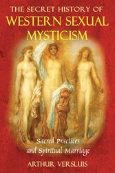 The-secret-history-of-western-sexual-mysticism-9781594772122