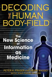 Decoding the human body field 9781594772252
