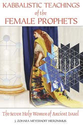 Kabbalistic-teachings-of-the-female-prophets-9781594772276