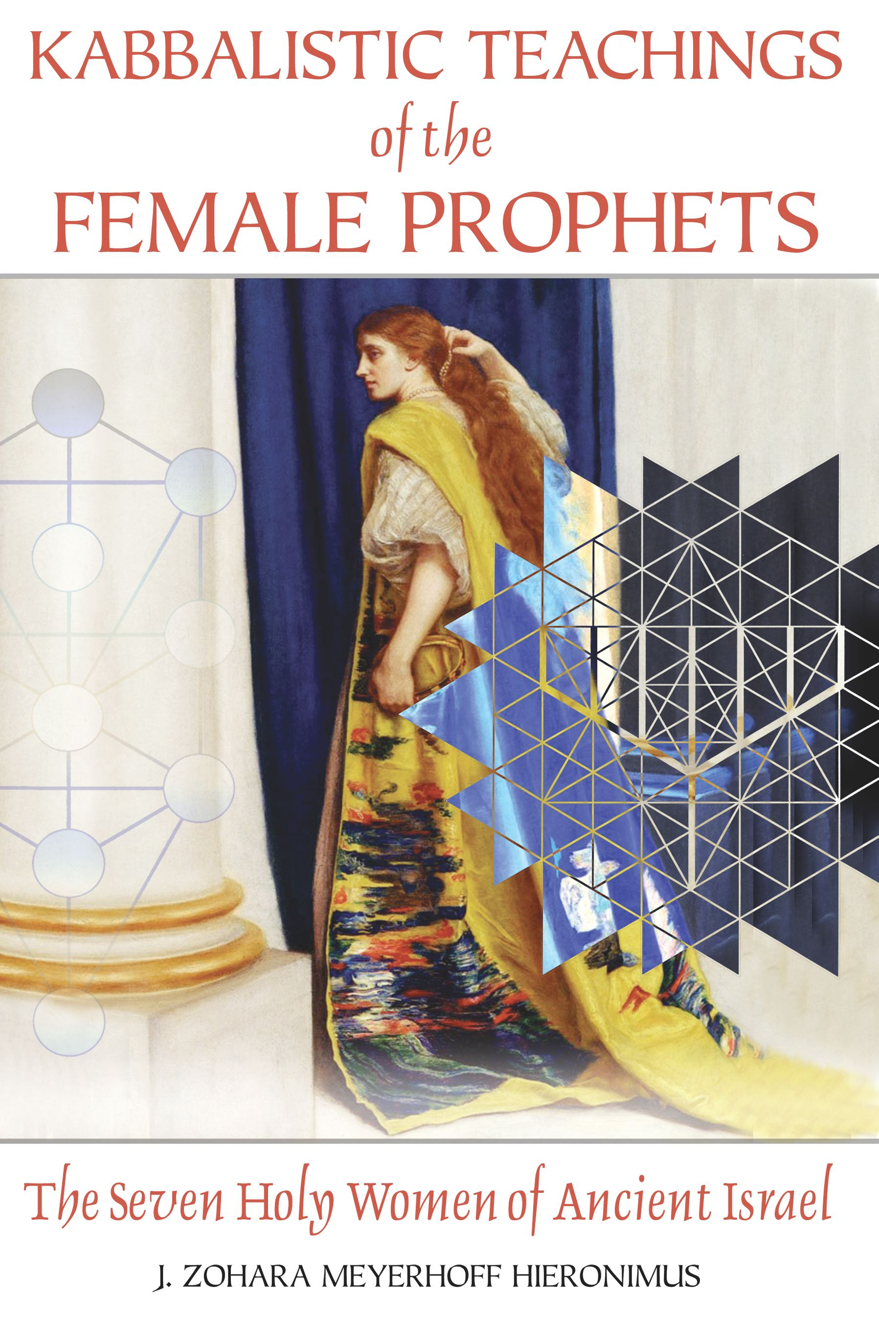 Kabbalistic-teachings-of-the-female-prophets-9781594772276_hr