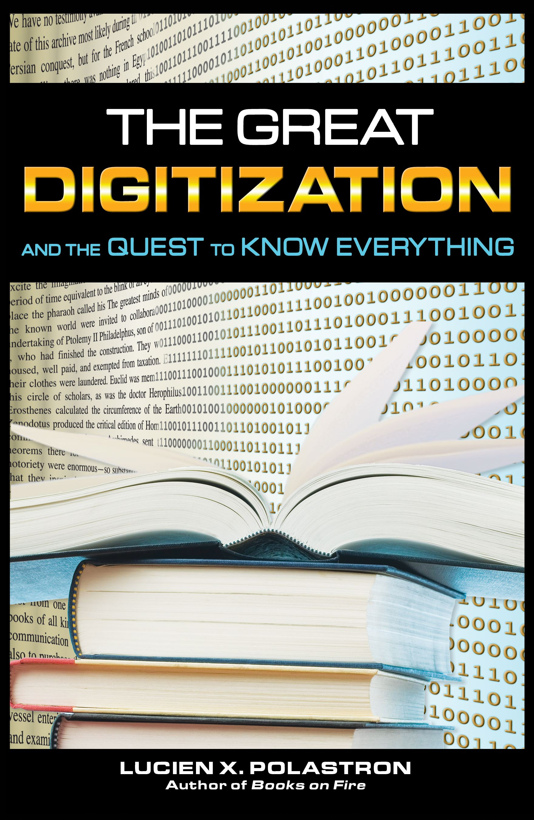 The great digitization and the quest to know 9781594772436 hr