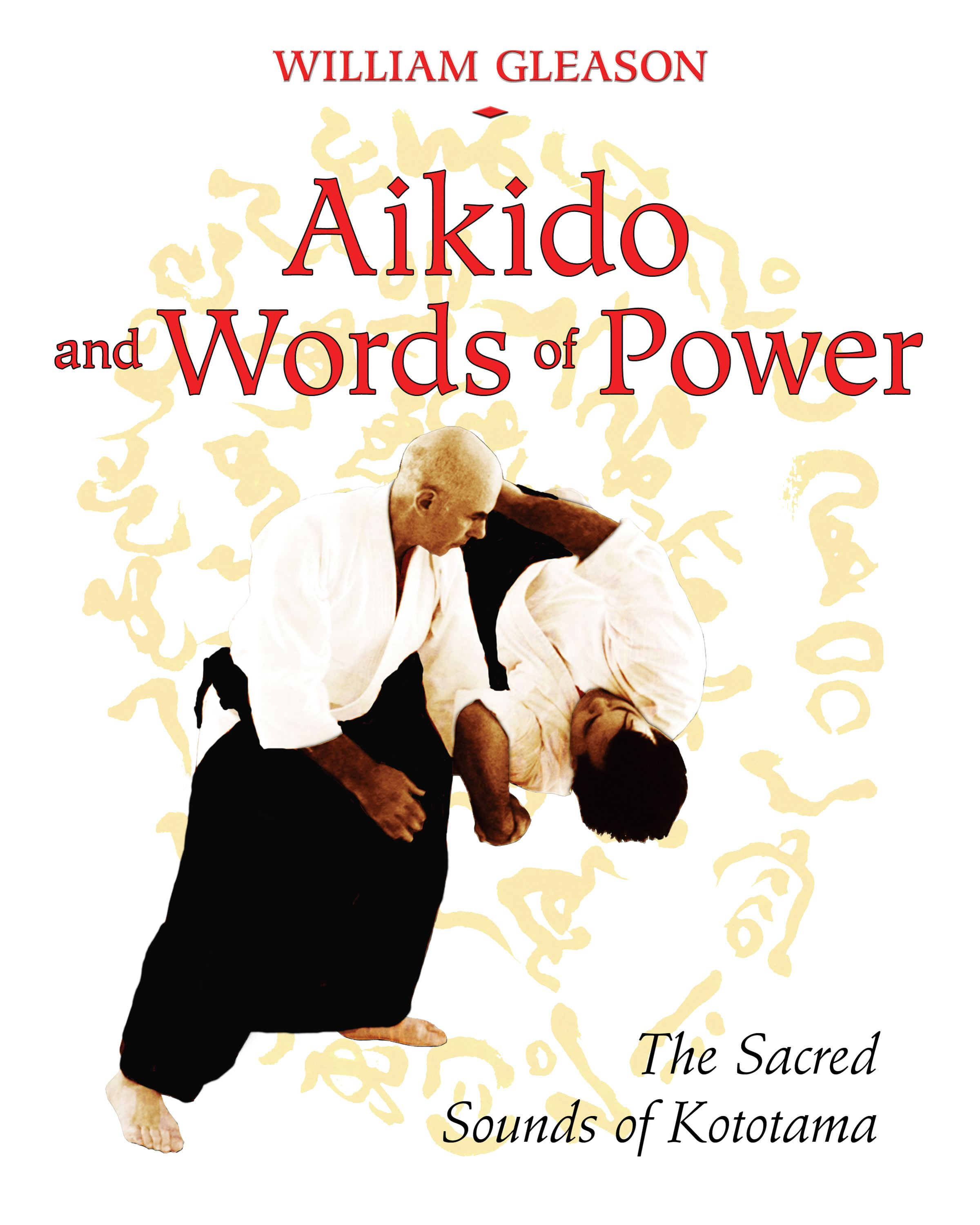 Aikido and words of power 9781594772450 hr