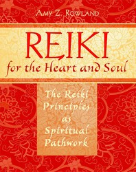 Reiki for the heart and soul 9781594772528