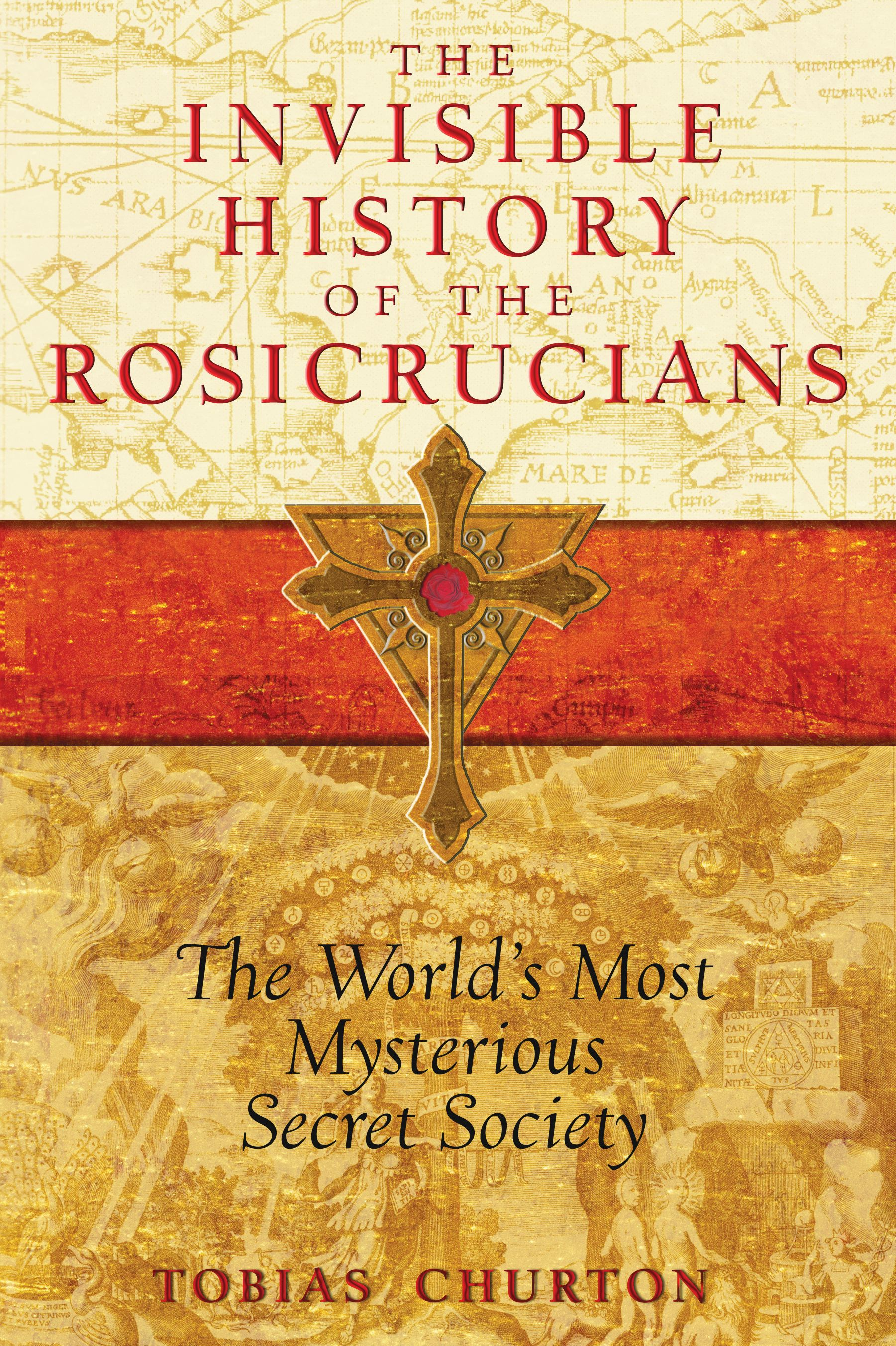 The-invisible-history-of-the-rosicrucians-9781594772559_hr