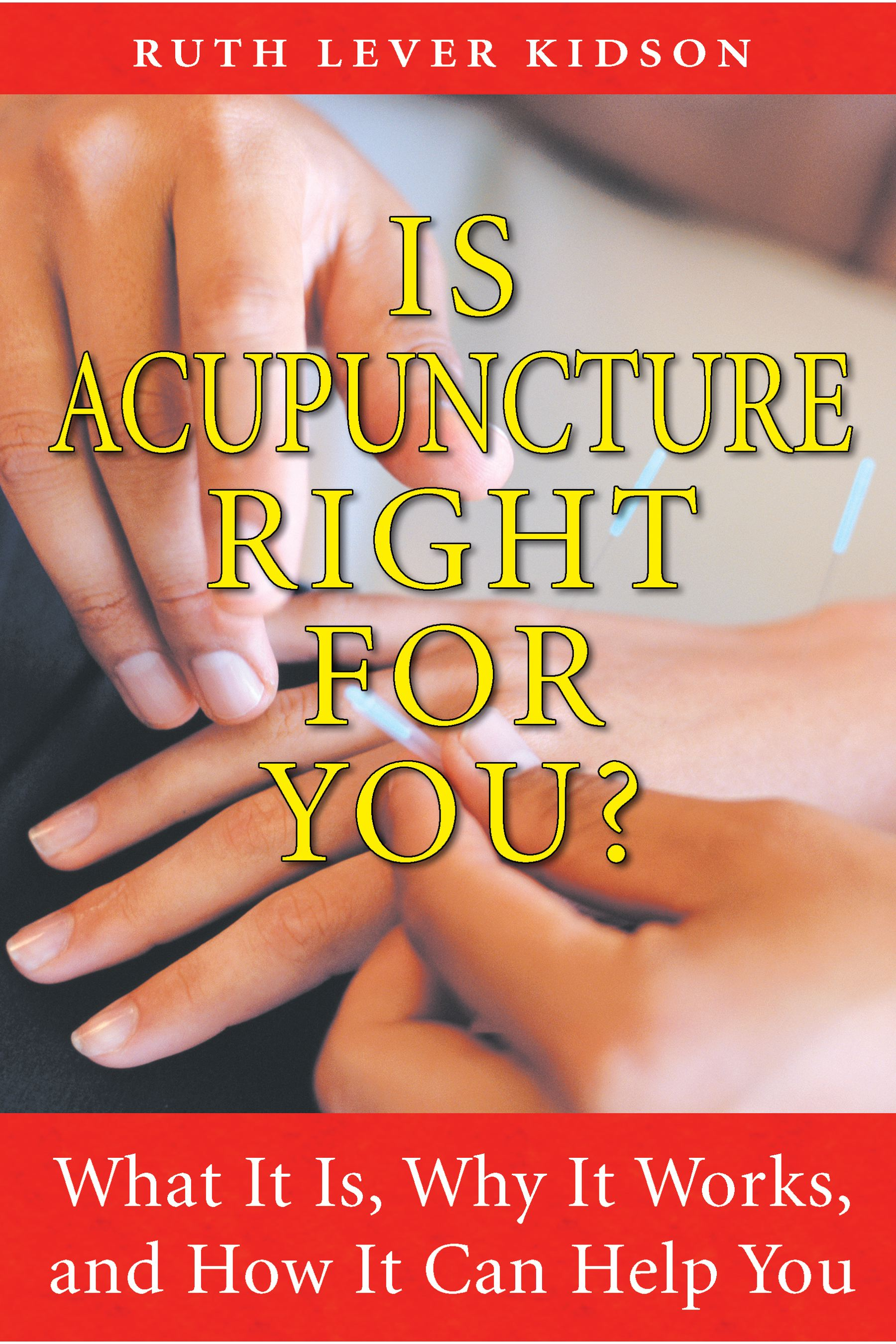 Is acupuncture right for you 9781594772672 hr