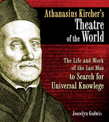 Athanasius kirchers theatre of the world 9781594773297