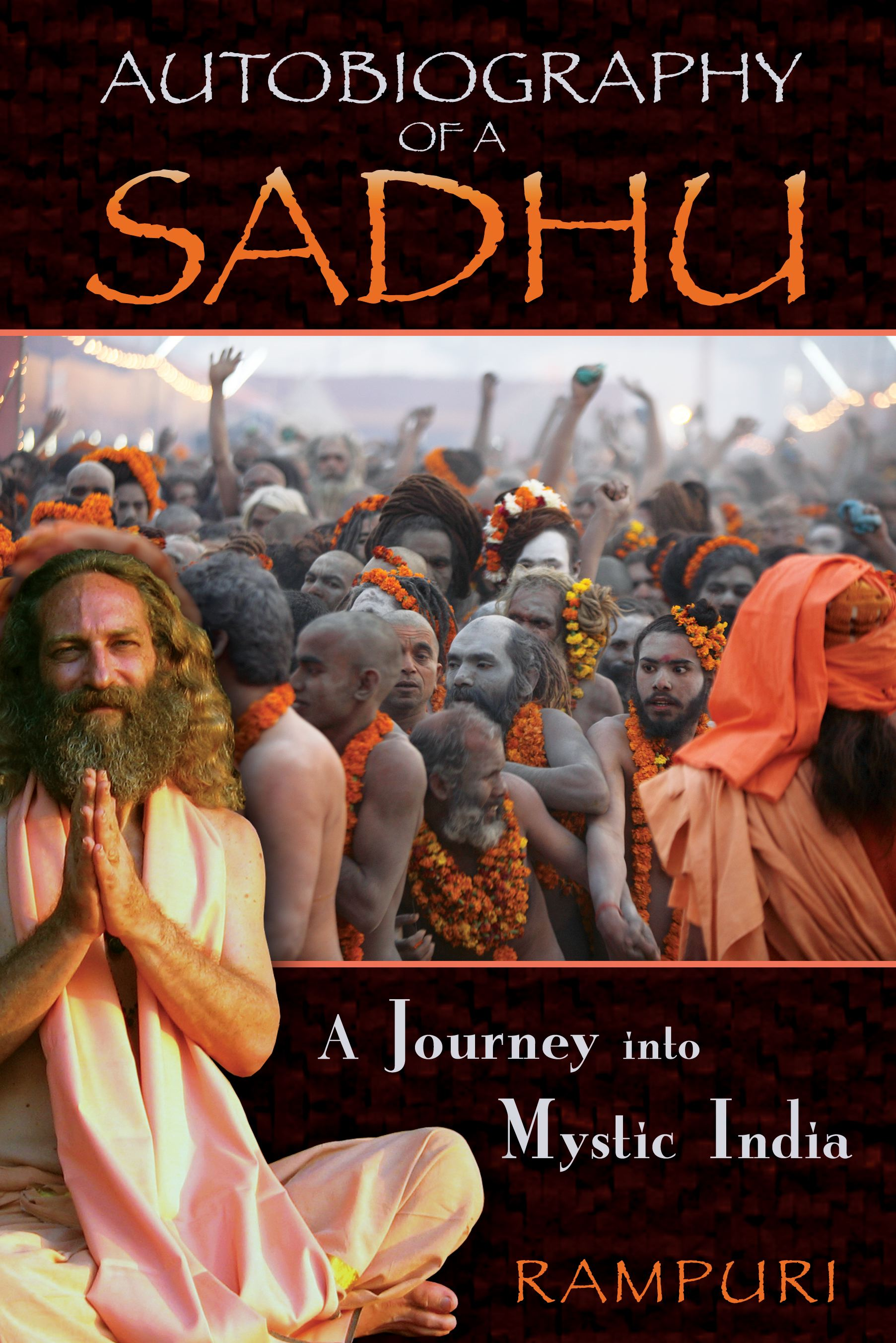 Autobiography of a sadhu 9781594773303 hr