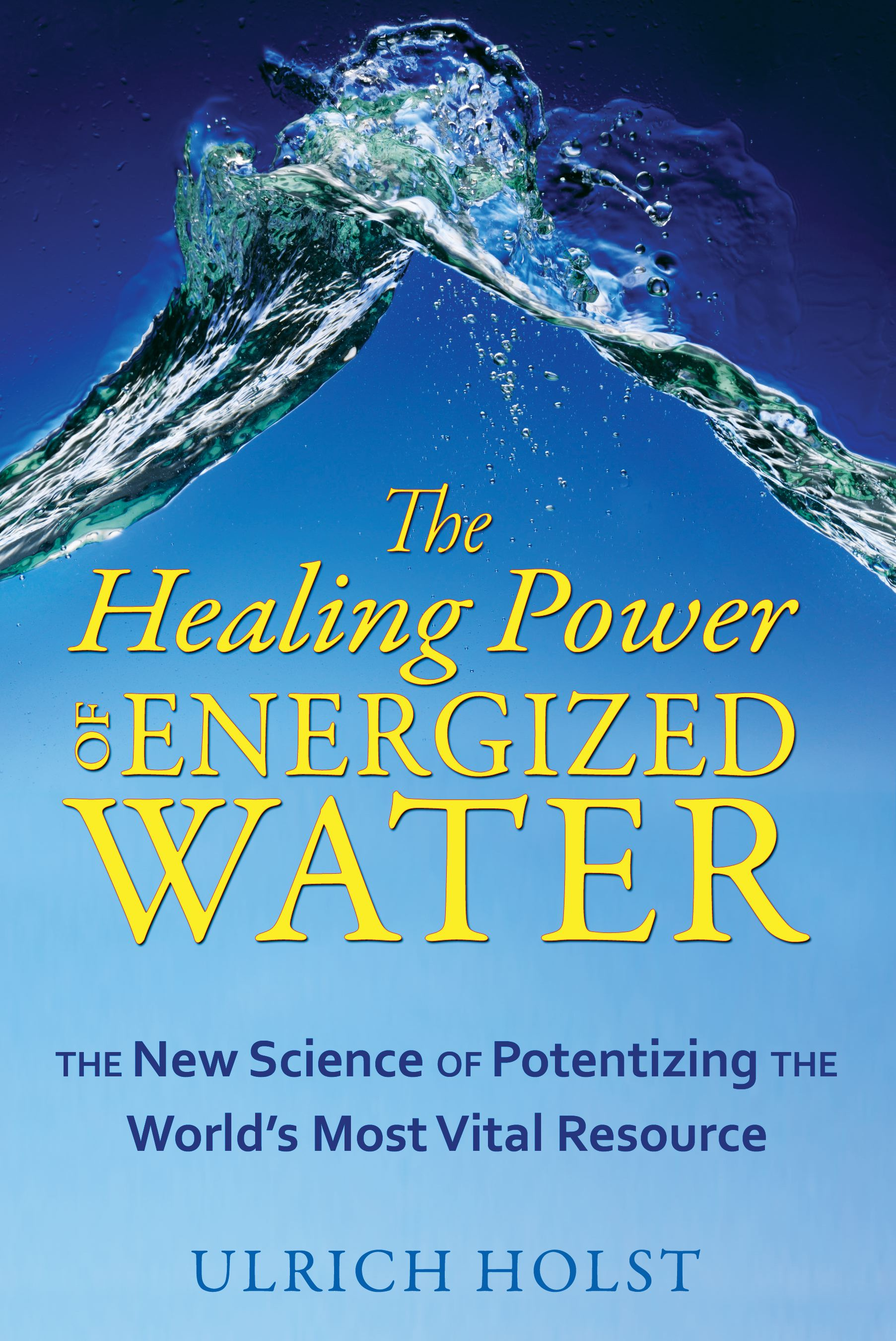 The-healing-power-of-energized-water-9781594773389_hr