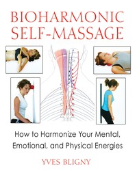 Bioharmonic Self-Massage