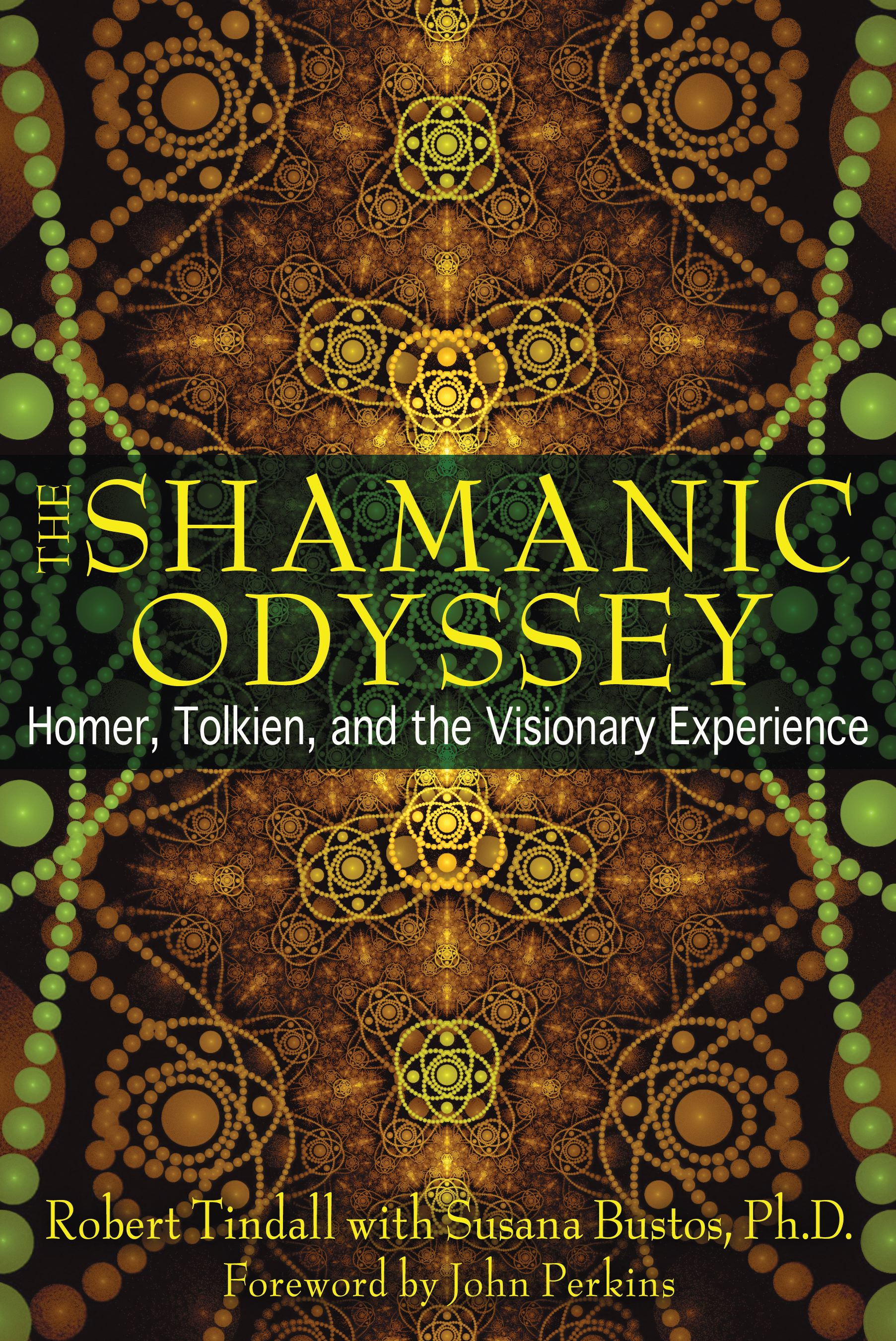 The shamanic odyssey 9781594773969 hr