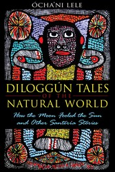 Diloggun tales of the natural world 9781594774195