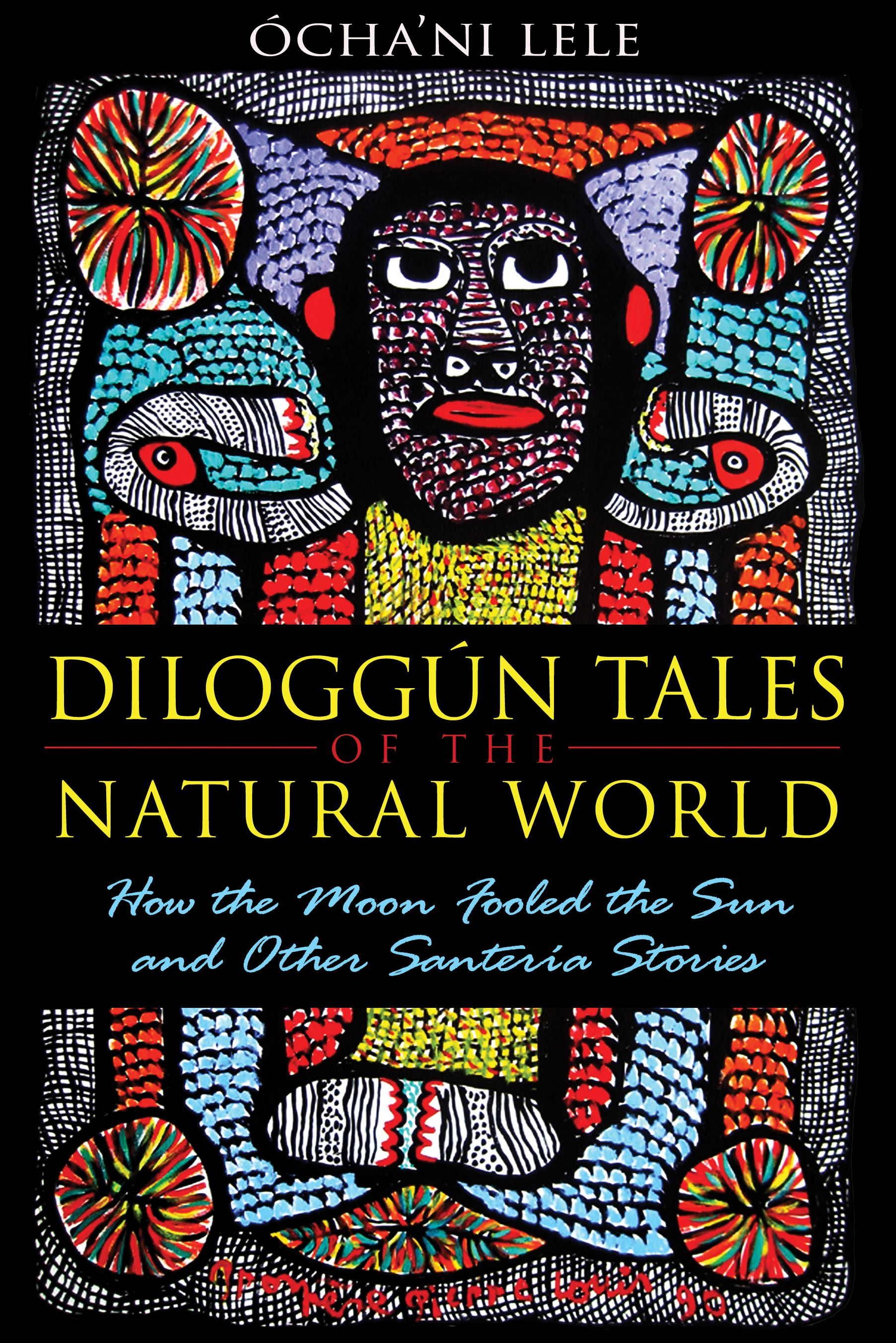 Diloggun tales of the natural world 9781594774195 hr