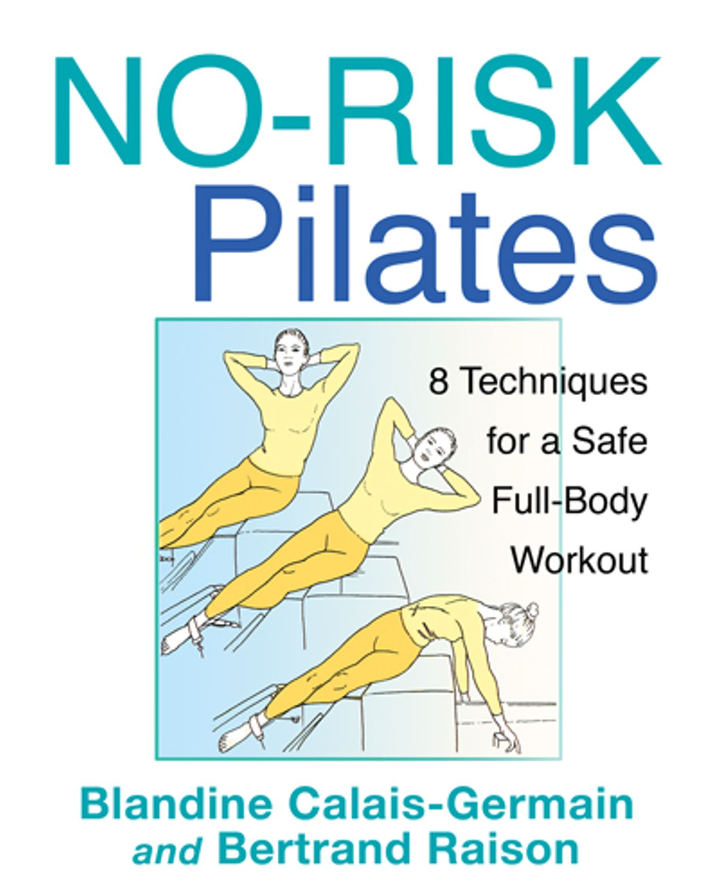 No risk pilates 9781594774430 hr