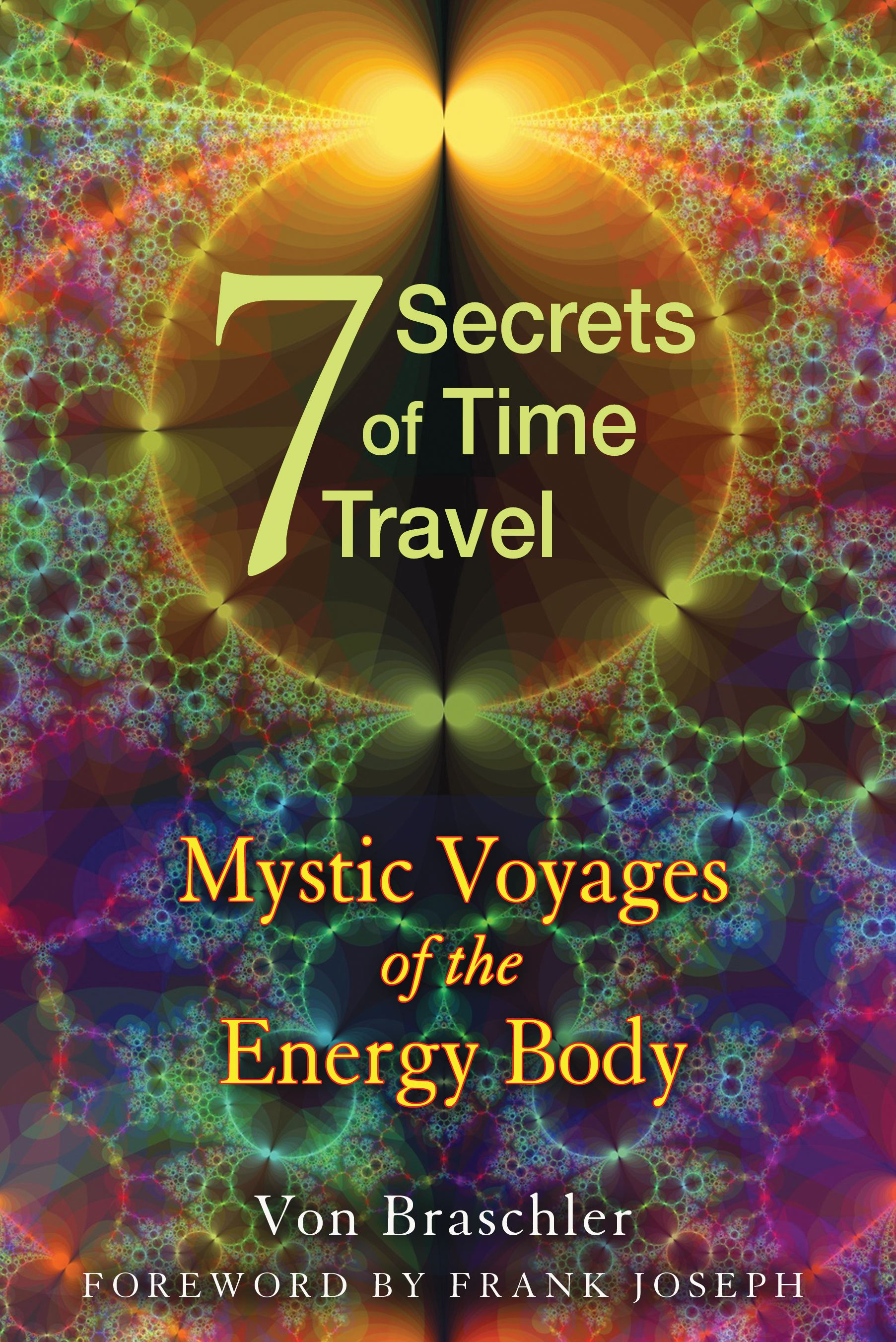 Seven secrets of time travel 9781594774478 hr