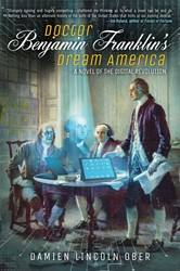 Doctor Benjamin Franklin's Dream America