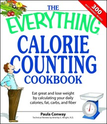 The Everything Calorie Counting Cookbook