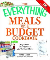 The Everything Meals on a Budget Cookbook