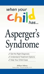 When Your Child Has  . . . Asperger's Syndrome