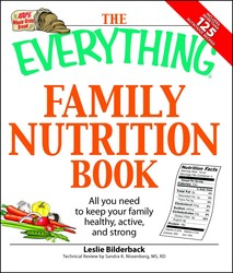 The Everything Family Nutrition Book