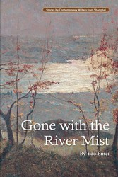 Gone with the River Mist