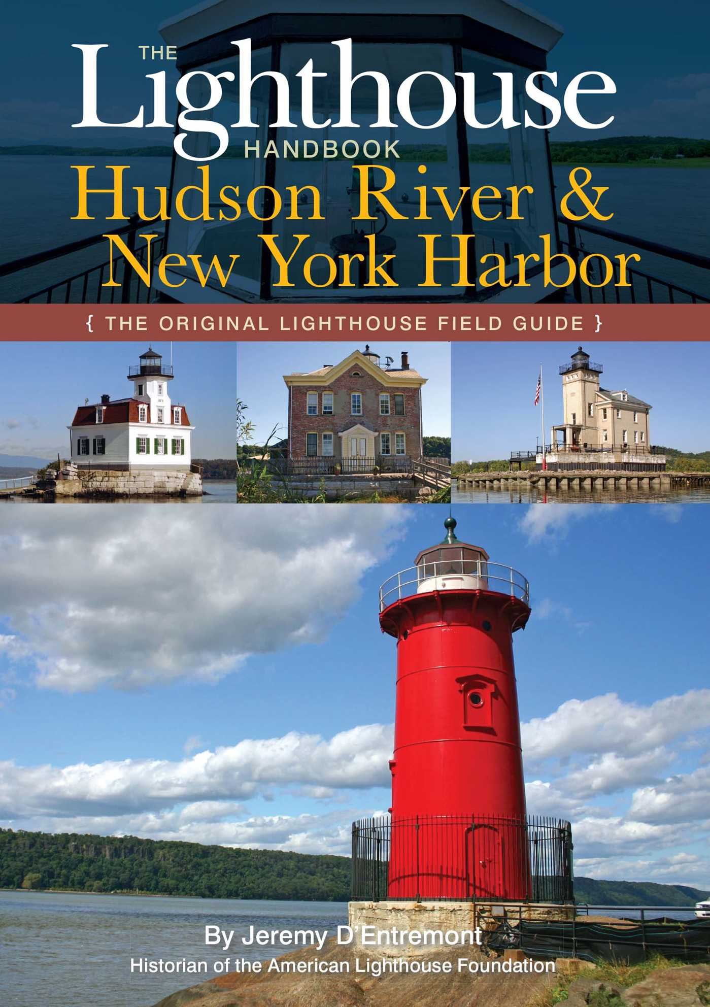 The lighthouse handbook the hudson river 9781604330403 hr
