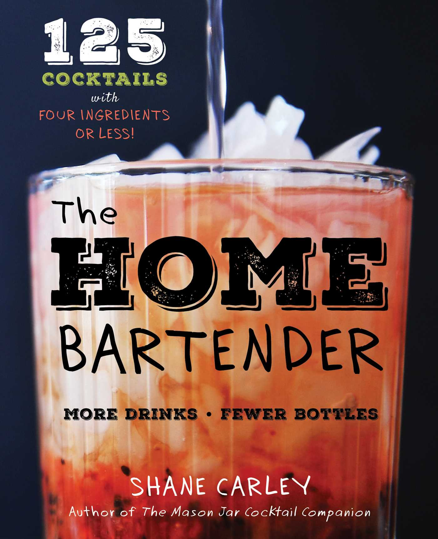 The home bartender book by shane carley official publisher the basic bar 9781604336122 hr the home bartender fandeluxe Ebook collections
