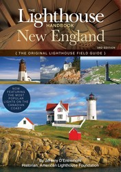 The Lighthouse Handbook New England: 3rd Edition