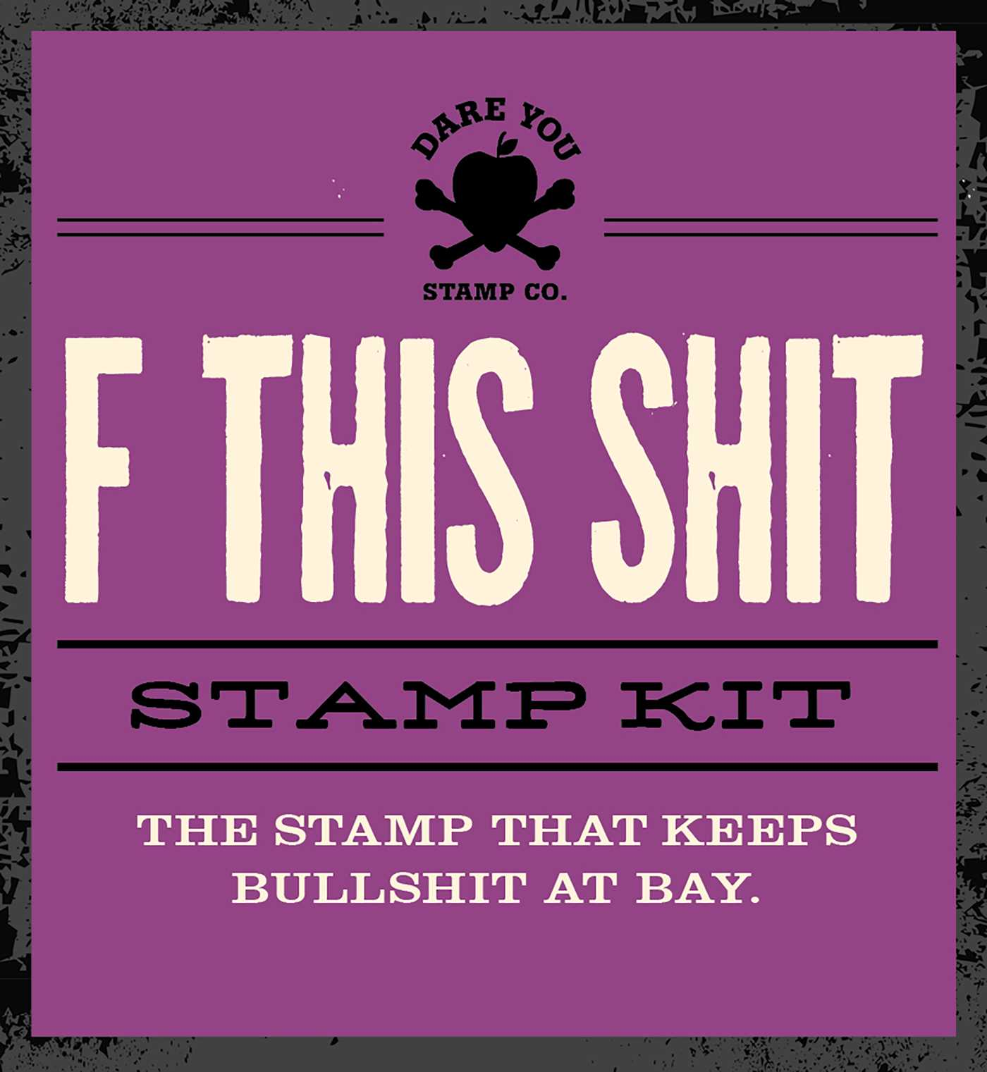 By Dare You Stamp Co F This Shit Kit