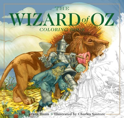 The Wizard of Oz Coloring Book | Book by Charles Santore | Official ...