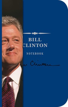 The Bill Clinton Notebook