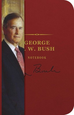 The George H. W. Bush Notebook