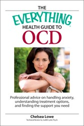 The Everything Health Guide to OCD