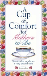 A Cup Of Comfort For Mothers To Be