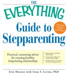 The Everything Guide to Stepparenting