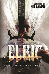 Elric: The Balance Lost Vol. 1