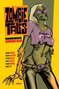 Zombie Tales Omnibus: Undead