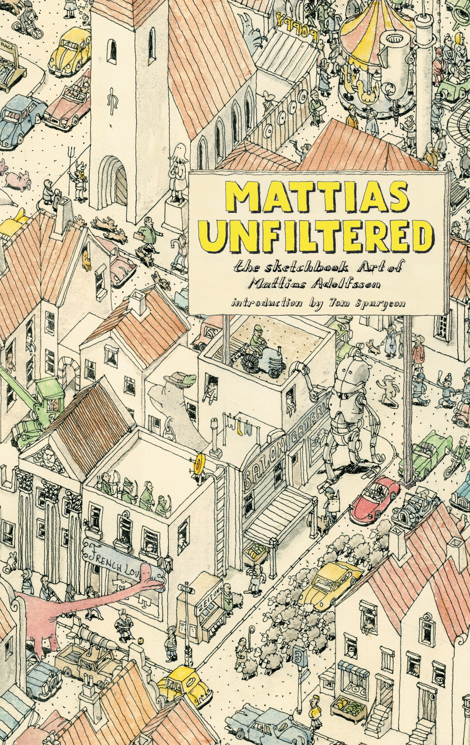 Mattias-unfiltered-the-sketchbook-art-of-mattias-9781608862771_hr