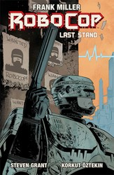 Robocop Vol.2: Last Stand Part 1