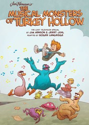 Jim Henson's The Musical Monsters of Turkey Hollow OGN