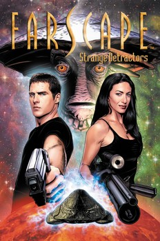 FARSCAPE VOL.2: STRANGE DETRACTORS