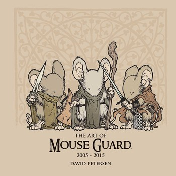The Art of Mouse Guard 2005-2015