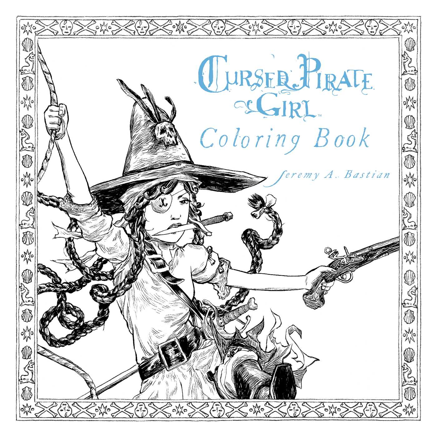 cursed pirate coloring book book by jeremy bastian
