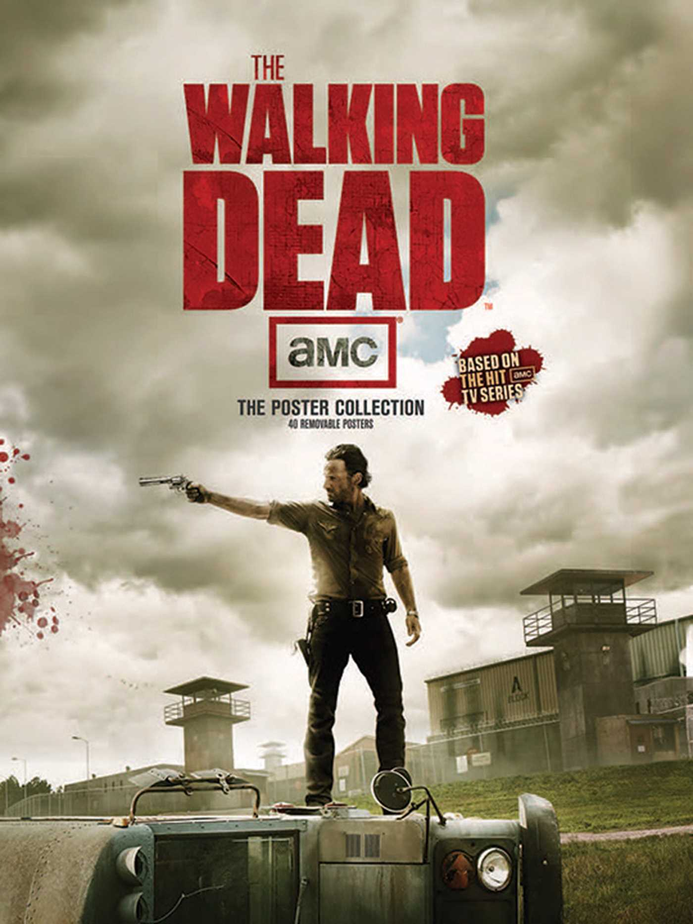 the walking dead the poster collection book by amc official publisher page simon. Black Bedroom Furniture Sets. Home Design Ideas