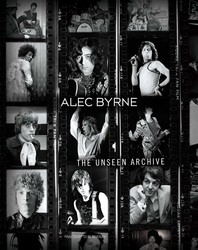 Alec Byrne: Rock's Unseen Archive