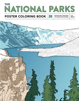 The National Parks Poster Coloring Book | Book by Ian Shive ...