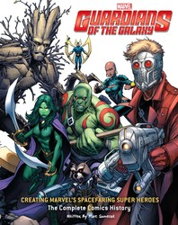 Guardians of the Galaxy: Creating Marvel's Spacefaring Super Heroes
