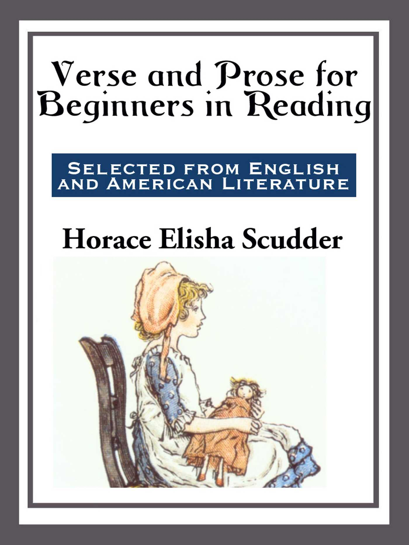 Verse and Prose eBook by Horace Elisha Scudder | Official